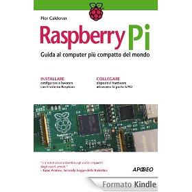 Raspberry Pi: Guida al computer più compatto del mondo