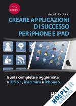 Recensione libro: Creare applicazioni per iPhone e iPad